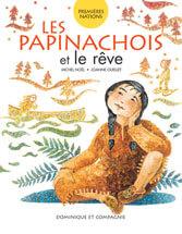 Les papinachois et le rêve Image