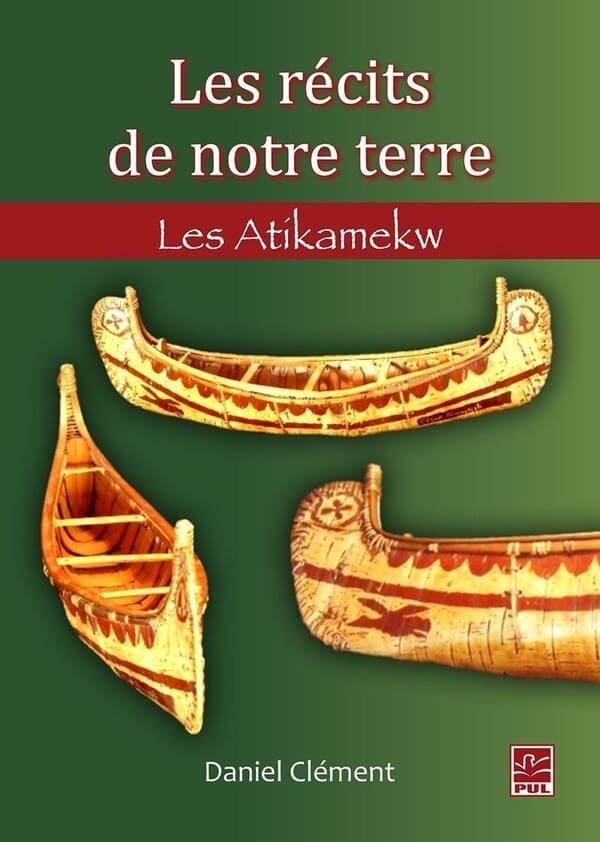 Les récits de notre terre - Les Atikamekw Image