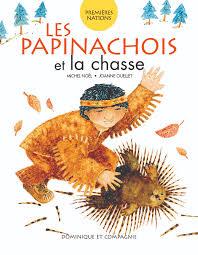 Les papinachois et la chasse Image