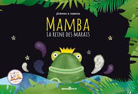 Mamba la reine des marais Image